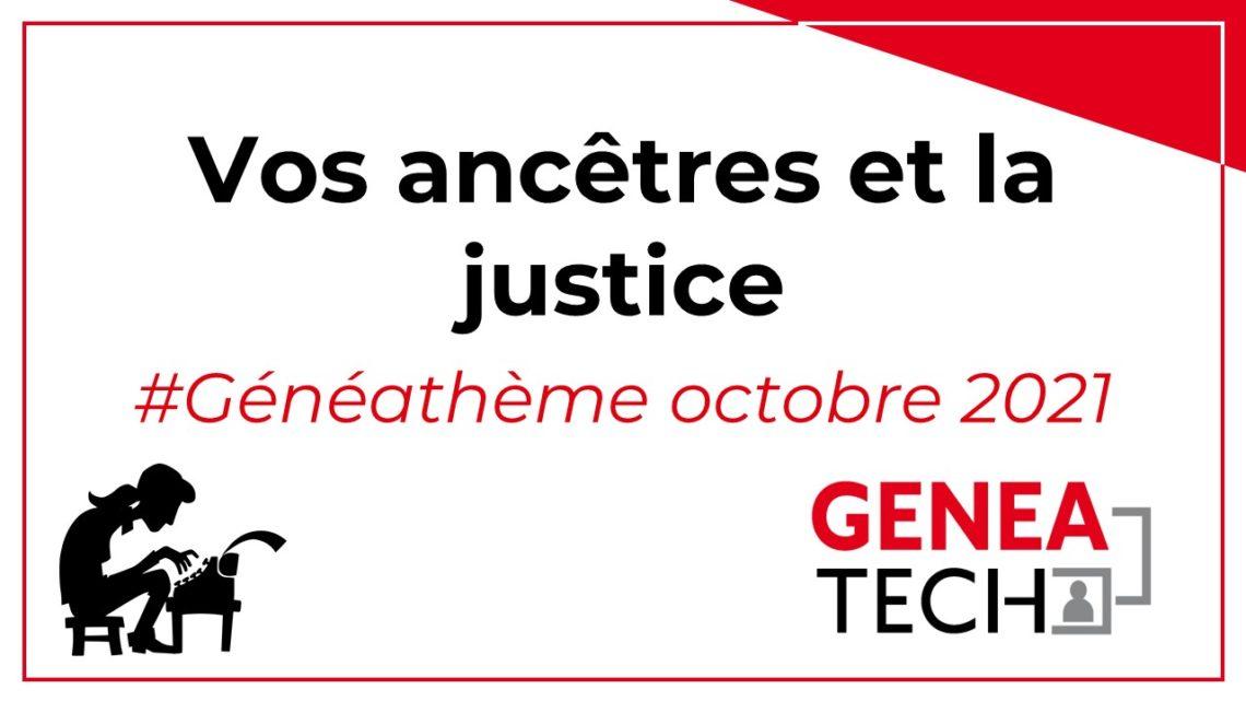 Généathème : Vos ancêtres et la justice